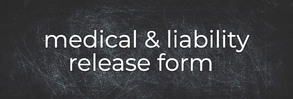 Medical and Liability Release Form